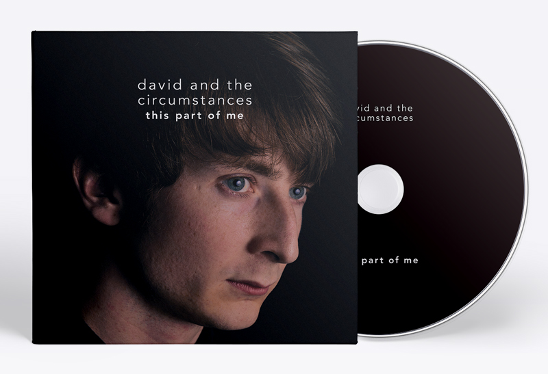 David and the Circumstances - This Part Of Me